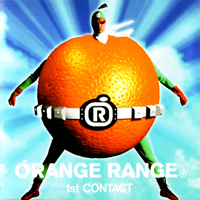 Orange Range - 1st Contact
