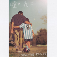 Orange Range - Hitomi No Saki Ni (Single)