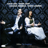 Linx, David  - David Linx, Maria Joao, Mario Laginha, Diederik Wissels - Follow The Songlines (CD 1)