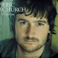 Church, Eric - Carolina (Limited Edition)