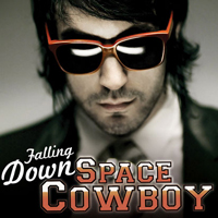 Space Cowboy - Falling Down (Single) (feat. Chelsea from the Paradiso Girls)