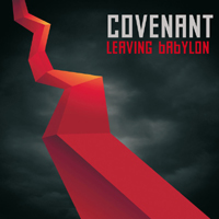 Covenant (SWE) - Leaving Babylon (Limited Edition: CD 1)