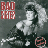 Bad Sister - Heartbreaker