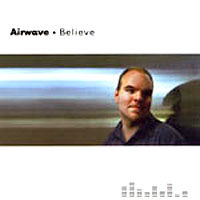 Airwave - (I Want To) Believe (CD1)