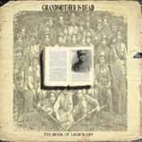 Grandmother Is Dead - The Book Of Legionary