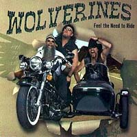Wolverines - Feel The Need To Ride