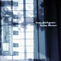 Thielemans, Toots - Toots Thielemans & Kenny Werner (split)