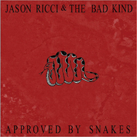 Ricci, Jason - Approved By Snakes