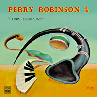 Robinson, Perry - Perry Robinson 4 - Funk Dumpling