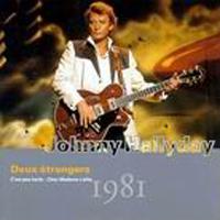Johnny Hallyday - Vol.21 : Deux Étrangers (1981)