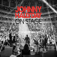Johnny Hallyday - On Stage (CD 1)