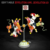 Gov't Mule - Revolution Come...Revolution Go (Deluxe Edition, CD 2)