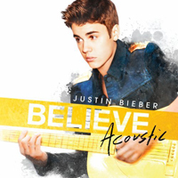 Bieber, Justin - Believe Acoustic