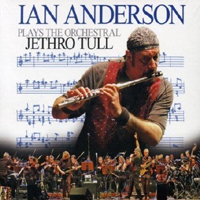 Anderson, Ian - Plays The Orchestral Jethro Tull (CD 2)