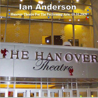 Anderson, Ian - Hanover Theatre For The Performing Arts 2009.10.10 (CD 1)