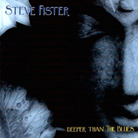 Fister, Steve - Deeper Than The Blues