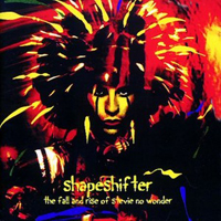 Salas, Stevie - Shapeshifter-The Rise And Fall Of Stevie No Wonder