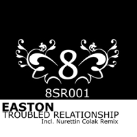 Easton - Troubled Relationship