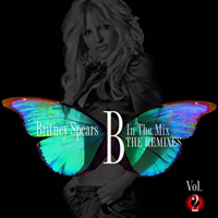 Spears, Britney - B In The Mix - The Remixes Vol. 2