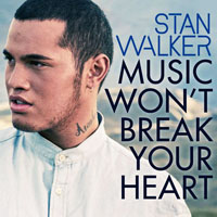 Walker, Stan - Music Won't Break Your Heart (EP)