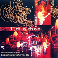 Chicago - Live In Concert: Collector's Edition (I'm A Man)