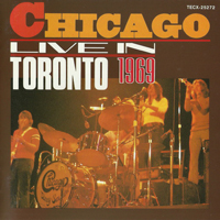 Chicago - Live In Concert: Collector's Edition (Live In Tronto 1969)