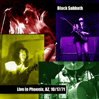 Black Sabbath - Live in Phoenix (The Celebrity Theatre - Phoenix, AZ, USA - October 17, 1971)