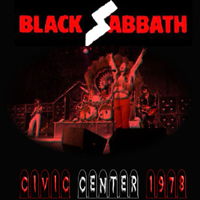Black Sabbath - Civic Center 1978 (Civic Arena, Pittsburgh, PA, USA, September 2, 1978)