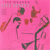 Modern Jazz Sextet - The Modern Jazz Sextet