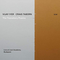 Iyer, Vijay - The Transitory Poems (Live at the Liszt's Academy, Budapest)