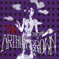 Brown, Arthur - Fire! - The Story Of Arthur Brown (CD 1)