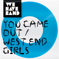 We Have Band - You Came Out (Single)
