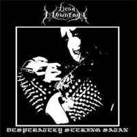 Dead Mountain - Desperately Seeking Satan