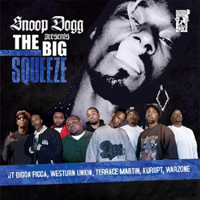 Snoop Dogg - Snoop Dogg presents The Big Squeeze