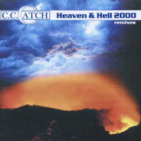 C.C. Catch - Heaven And Hell 2000 (Remixes - EP)
