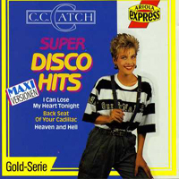 C.C.Catch - Super Disco Hits