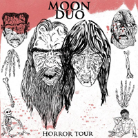 Moon Duo - Horror Tour (EP)