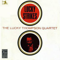Lucky Thompson - Lucky Thompson Quartet - Lucky Strikes