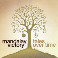Mandalay Victory - Tales Over Time