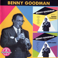 Goodman, Benny - Arrangements By Fletcher Henderson & Arrangements By Eddie Sauter