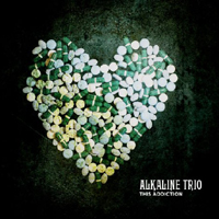 Alkaline Trio - This Addiction (Deluxe Edition)