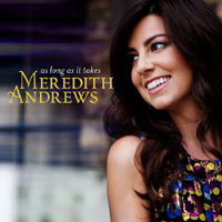 Andrews, Meredith - As Long As It Takes