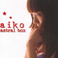 Aiko - Astral Box (Single)