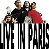 Red Hot Chili Peppers - Live In Paris (CD1)