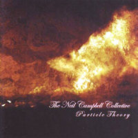 Neil Campbell Collective - Particle Theory