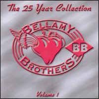 Bellamy Brothers - The 25 Year Collection, Vol. 1