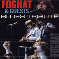 Foghat - Blues Tribute
