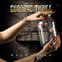 Goodbye Thrill - Keepsake