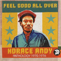 Horace Andy - Feel Good All Over. Anthology 1970-76 (CD 1)