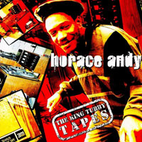 Horace Andy - The King Tubby Tapes (CD 1)
